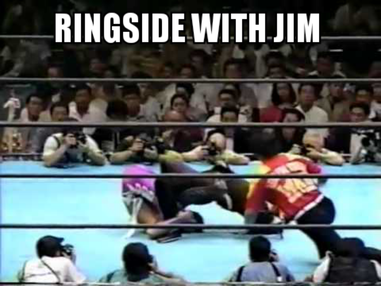 Ringside with Jim Episode 6