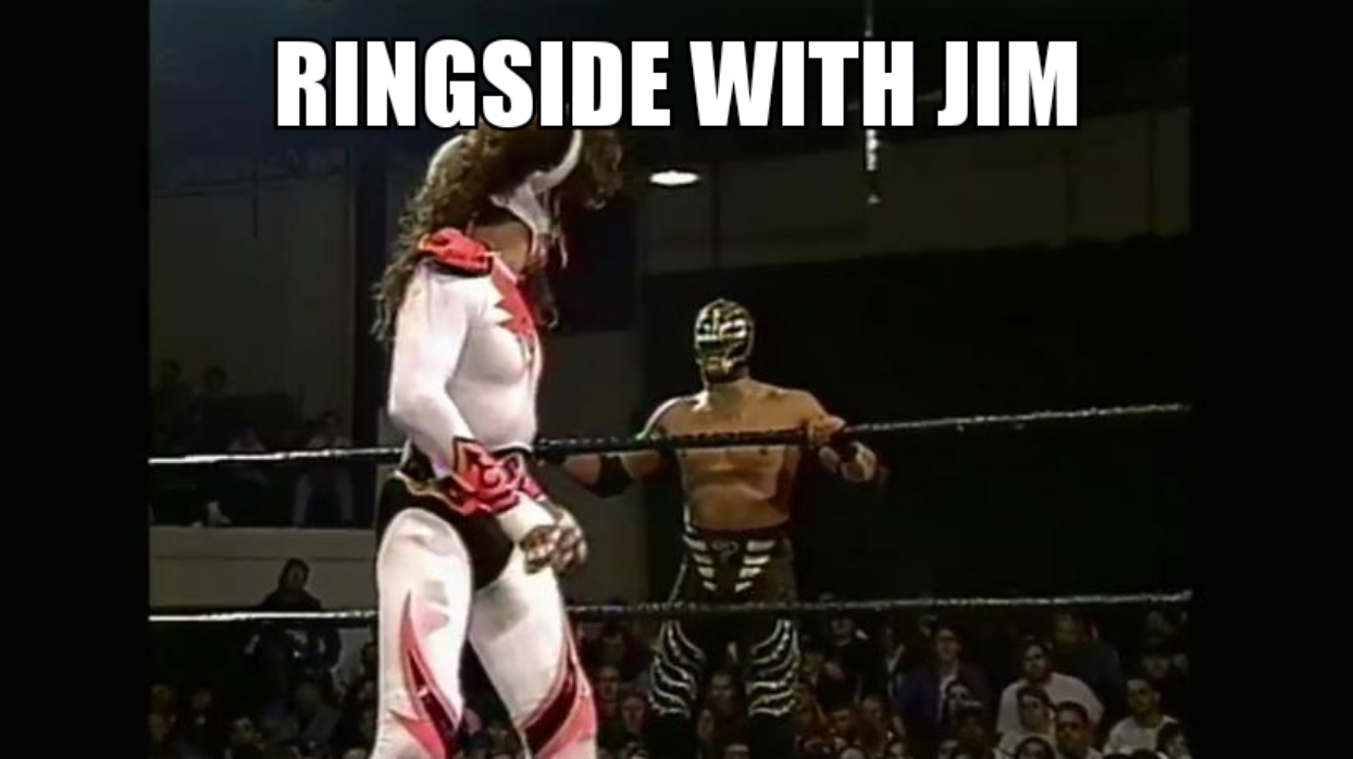 Ringside with Jim Episode 7