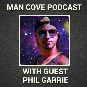 Positive mindset and my trauma with guest Phil Garrie - The Man Cove Wellbeing Talk Show - My Trauma, Your Trauma - Interview - Series 3 - Epi 10