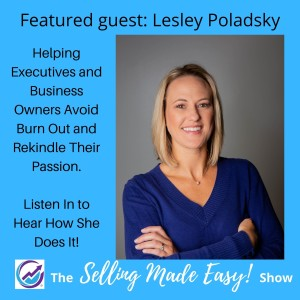 Featuring Lesley Poladsky, Life and Business Coach
