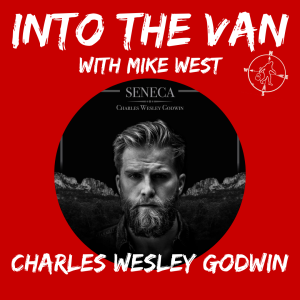Into the Van with Charles Wesley Godwin