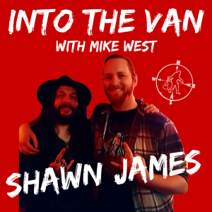 Into the Van with Shawn James!