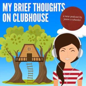 My Brief Thoughts on Clubhouse - Should You Be On