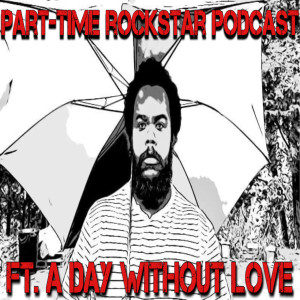 Episode 29: A Day Without Love