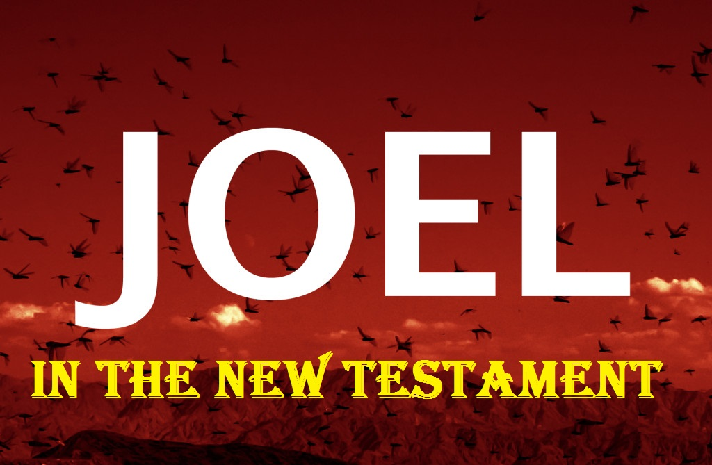 Joel in the New Testament (Jeremy Bowling)
