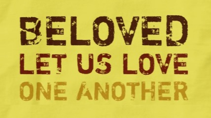 Beloved, Let Us Love - I John 4:7-12 (Jeremy Bowling)