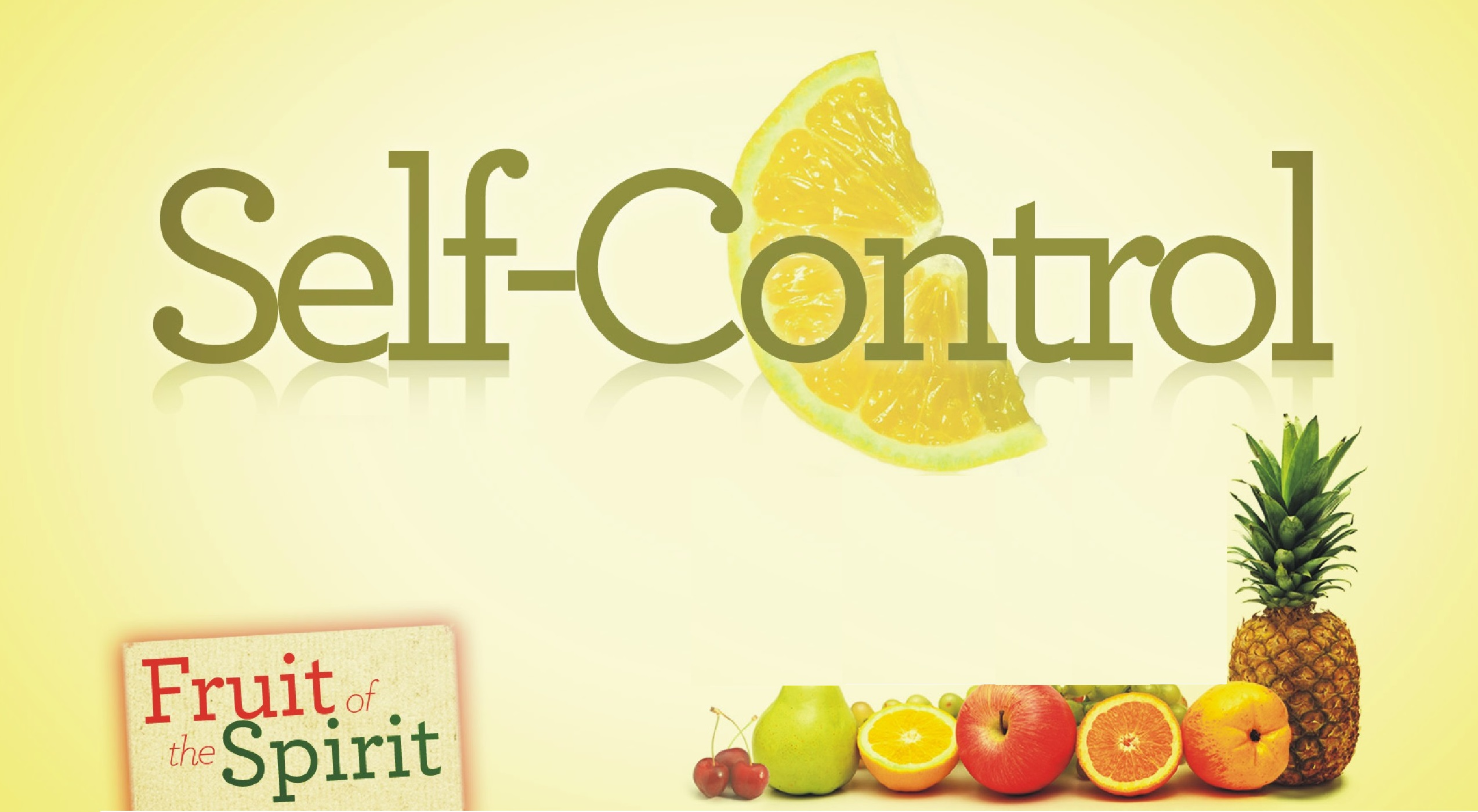 Self-Control - Fruit of the Spirit (Jeremy Bowling)