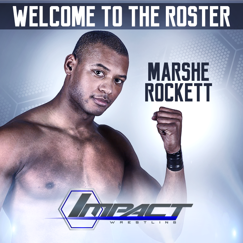 TNA Impact Wrestling's Marshe Rockett Is Our Guest This Week!