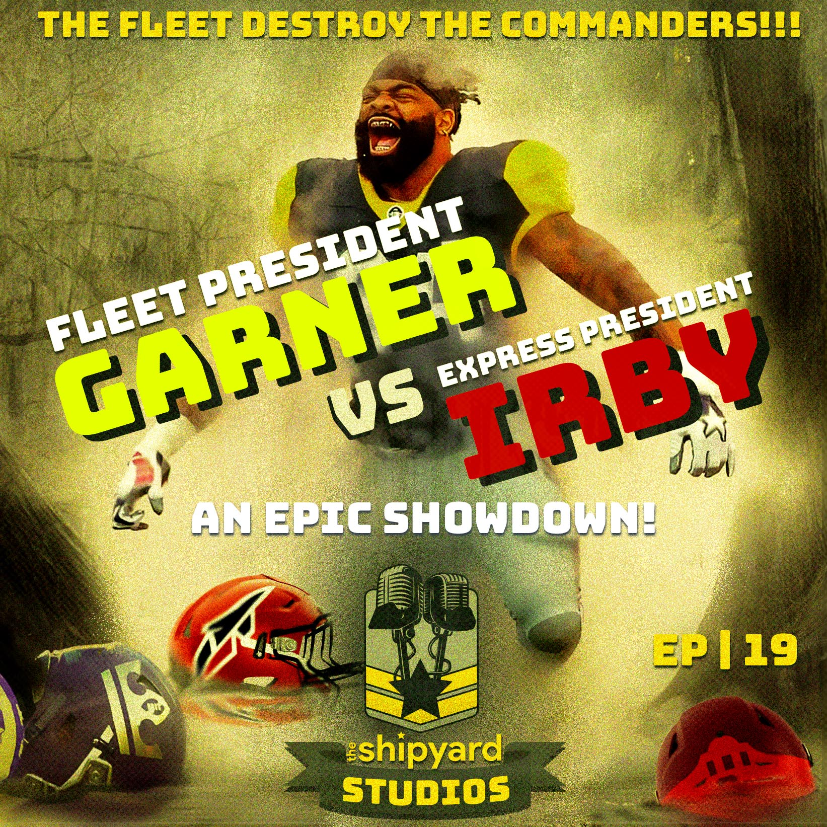 019 | Fleet President Jeff Gardner and Express President Kosha Irby THROW DOWN in an Epic Week 4 Preview