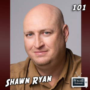 101 - Shawn Ryan (Timeless, SWAT, The Shield, The Chicago Code, The Unit)