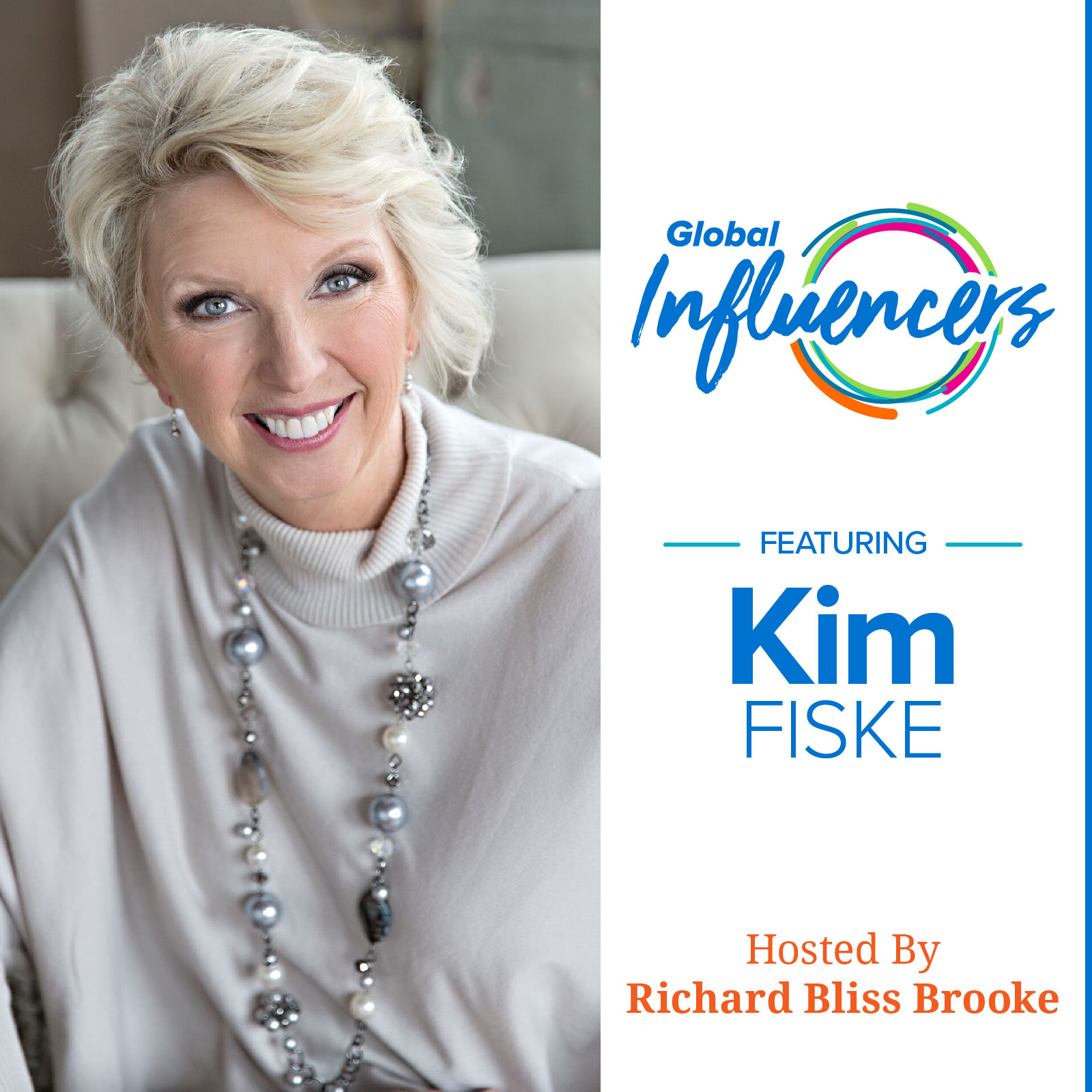 Kim Fiske - Global Influencer