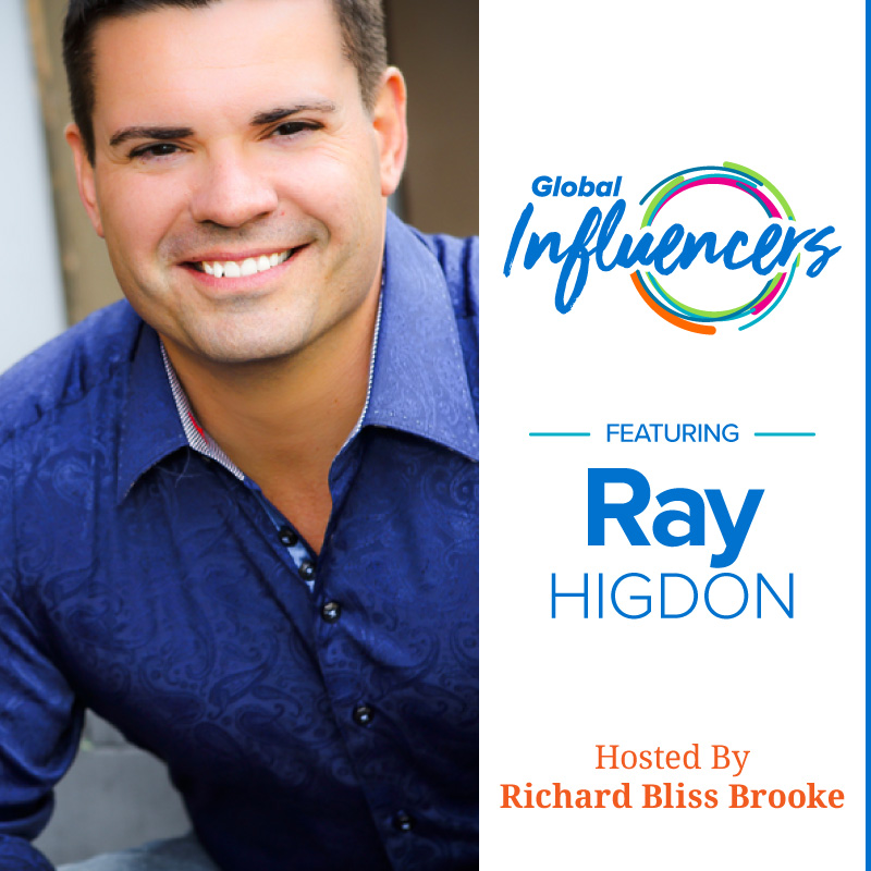 Ray Higdon - Global Influencer