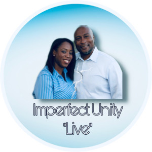 06 Imperfect Unity- Two Good Forgivers