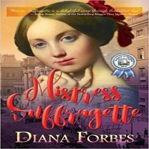 Download Mistress Suffragette By Diana Forbes
