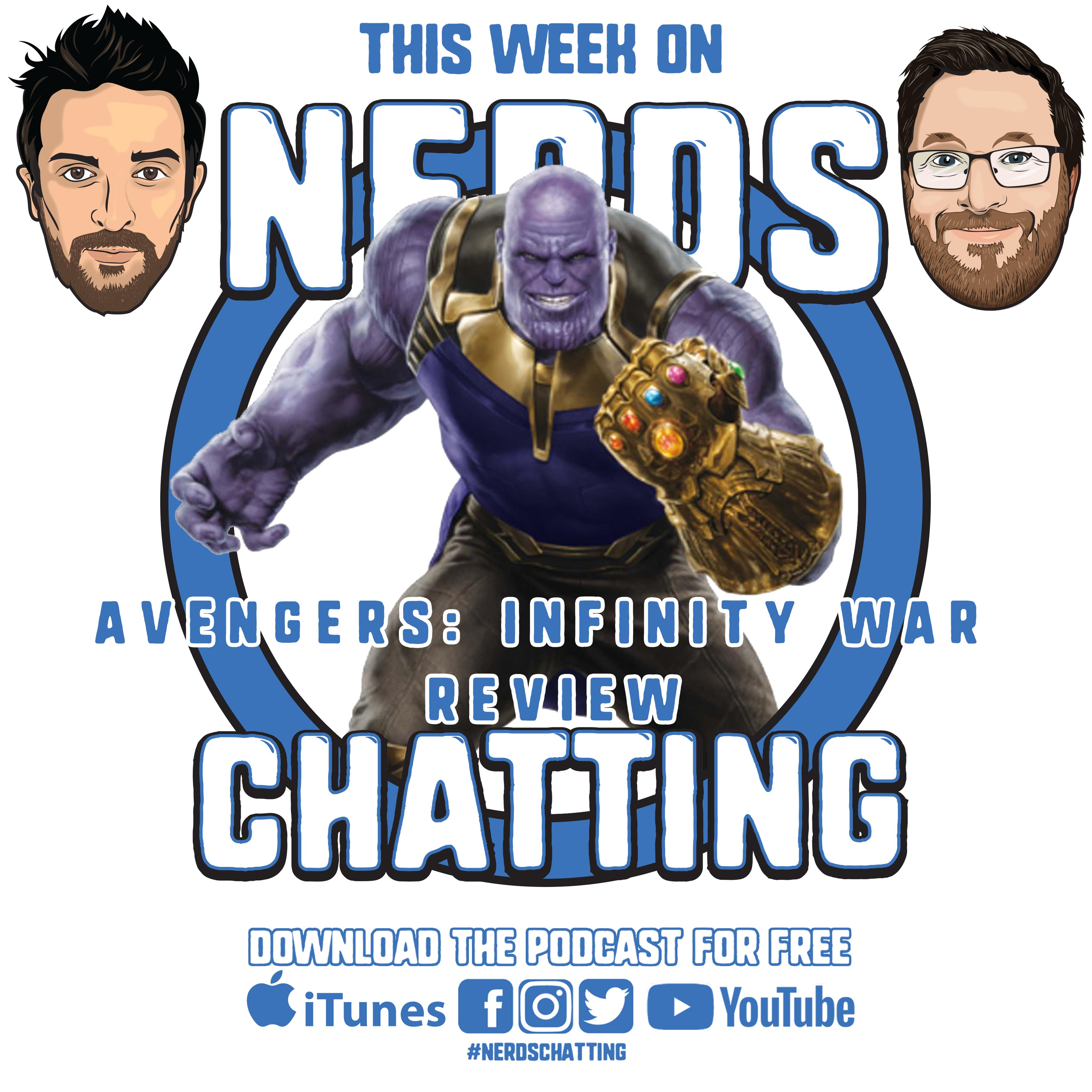 nerdschatting avengers: infinity war review