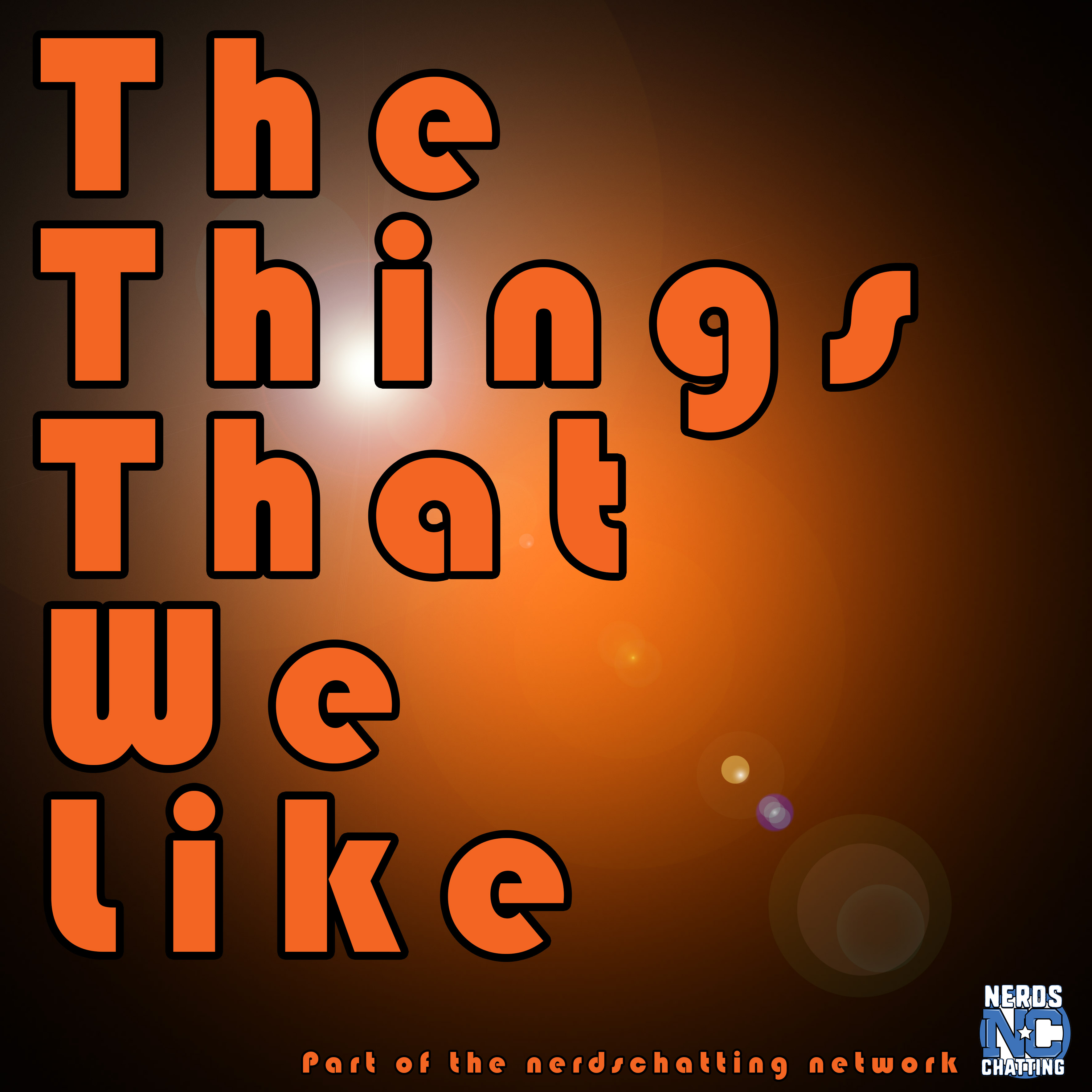 The Things That We Like podcast - an introduction