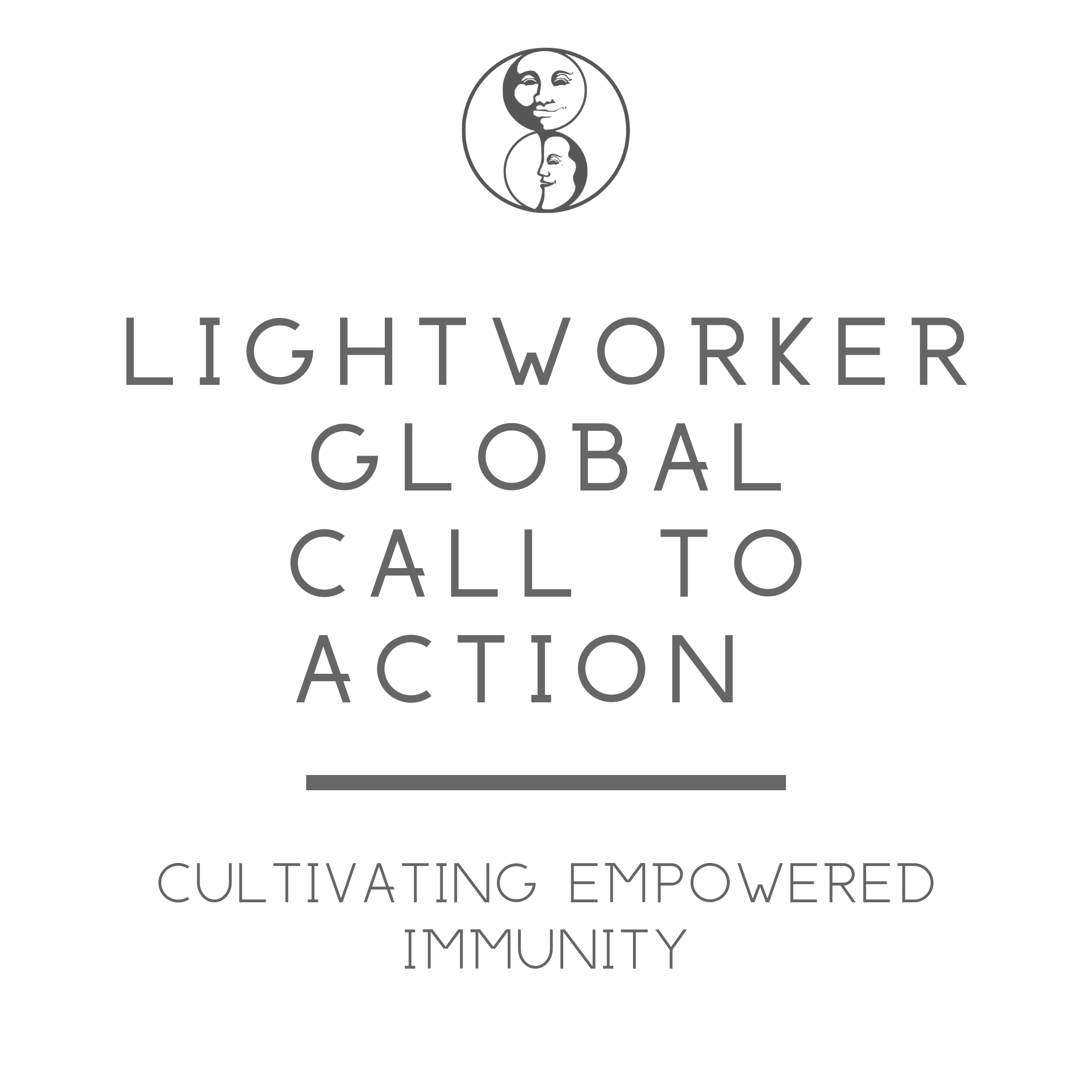 Lightworker Global Call to Action