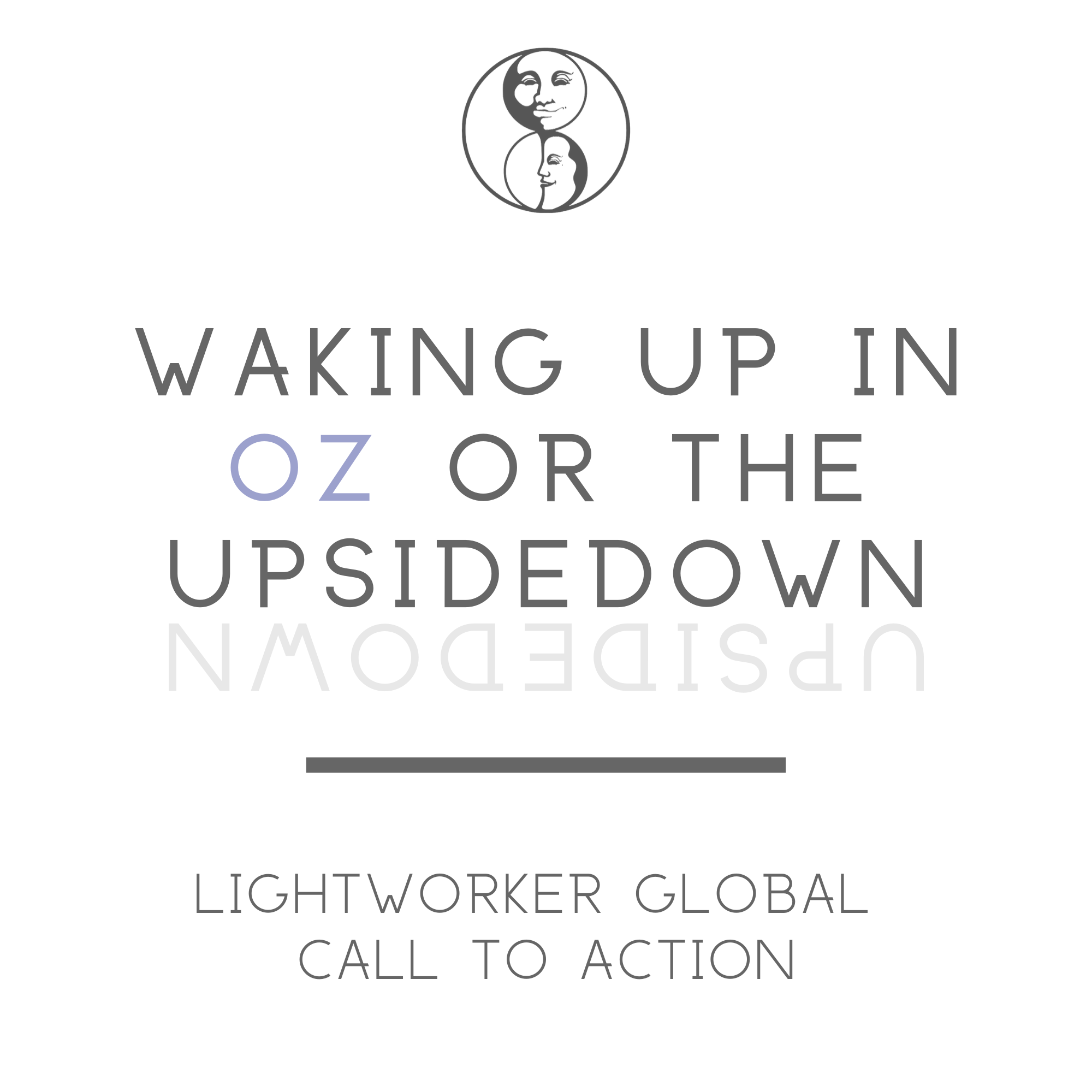 Waking up in Oz or The Upsidedown - The Spiritual Path through the Underworld
