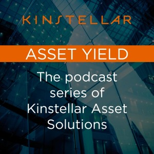 Asset Yield: The podcast series of Kinstellar Asset Solutions