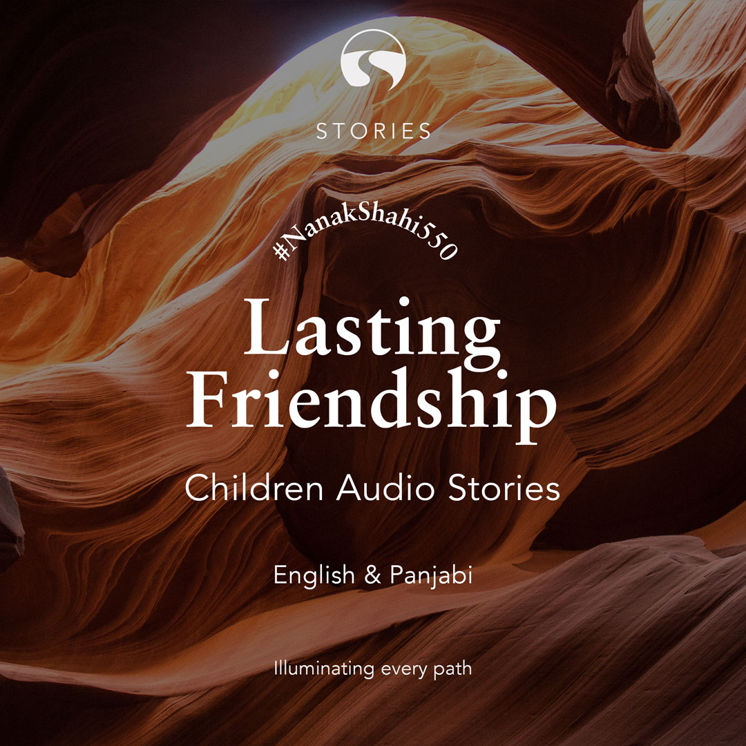 Chapter 3- Lasting Friendship | The SikhCast by SikhRI