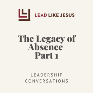 The Legacy of Absence Part 1