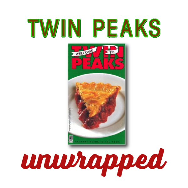 Twin Peaks Unwrapped 66: 2.0, The Access Guide by Wurman & the Owl Ring