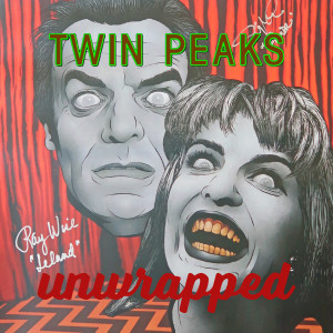 Twin Peaks Unwrapped 199: Q&A w/ Ray Wise & Sheryl Lee