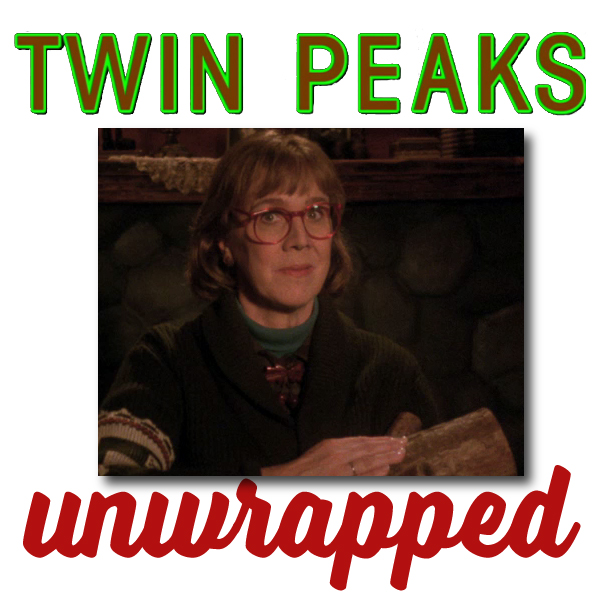 Twin Peaks Unwrapped 78: The Return to Log Lady Intros with John Thorne