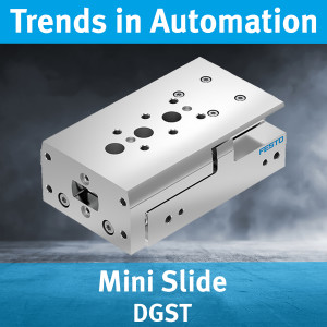 Mini Slide DGST - Trends in Automation