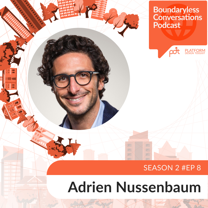 S2 Ep. 8 Adrien Nussenbaum – Becoming Anything you want in the Platform Value Chain