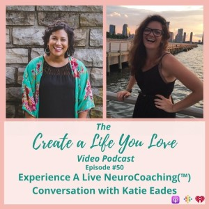 Experience A Live NeuroCoaching(™) Conversation with Katie Eades