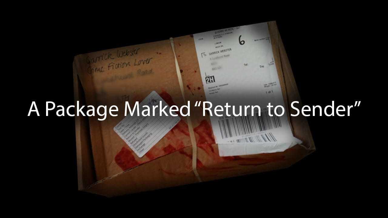 """A Package Marked """"Return To Sender"""""""