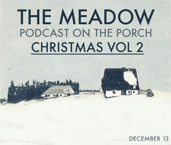 Podcast on the Porch - Christmas Vol 2