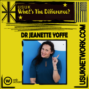 USUK What's The Difference? - Dr Jeanette Yoffe