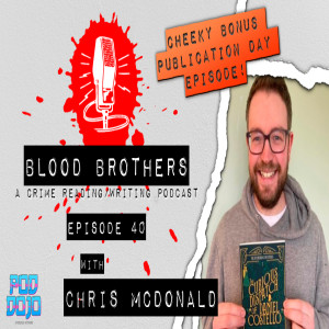 Special LaunchPod:The Curious Dispatch of Daniel Costello by Chris McDonald
