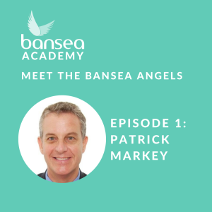 Meet the BANSEA Angels: Patrick Markey