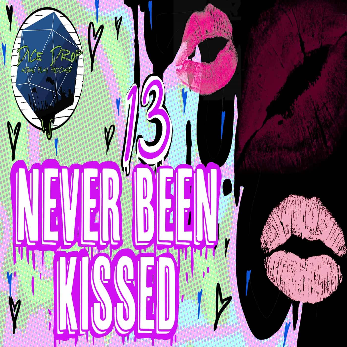 Never Been Kissed || Episode 13