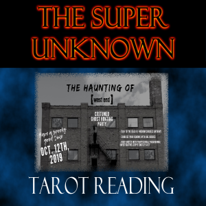 FIELD of GEEKS Presents...THE SUPER UNKNOWN: Tarot Reading