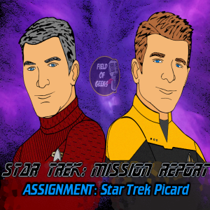 STAR TREK: MISSION REPORT - Assignment: Star Trek Picard - LOG 5