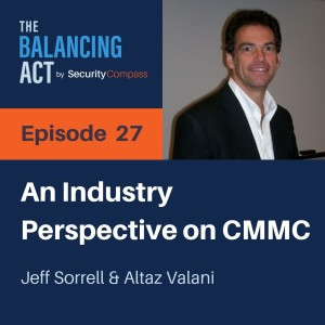 Jeff Sorrell - An Industry Perspective on CMMC