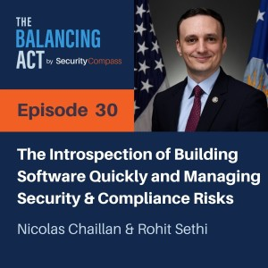 Nicolas Chaillan - The Introspection of Building Software Quickly and Managing Security & Compliance Risks
