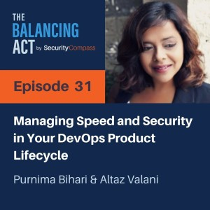 Purnima Bihari - Managing Speed and Security in Your DevOps Product Lifecycle