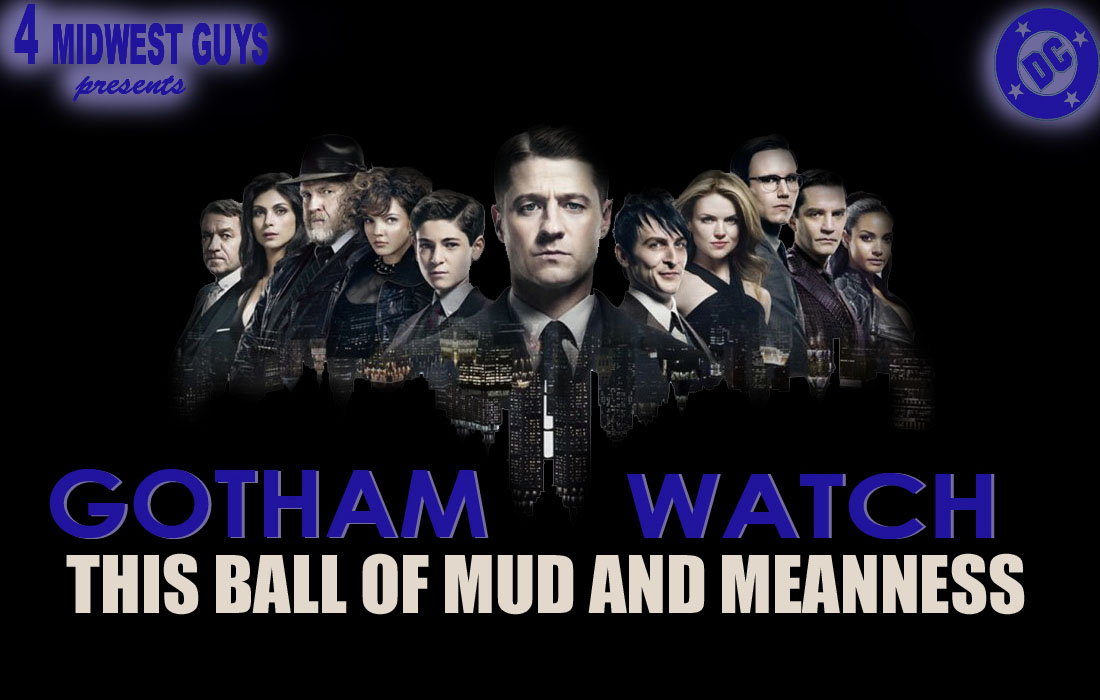 4MWG PRESENTS GOTHAM WATCH THIS BALL OF MUD AND MEANNESS