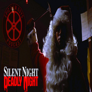 B-Sides Episode 010 - Silent Night, Deadly Night