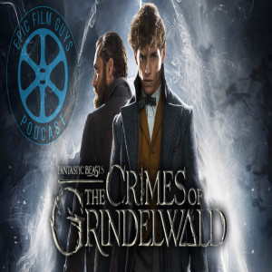 Episode 169 - Fantastic Beasts: The Best Script Cocaine Can Write