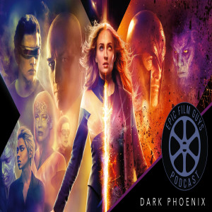 Episode 198 - Rocketman Soars, while Dark Phoenix... Glides?