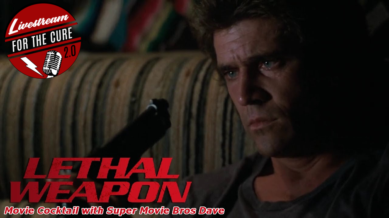 Livestream for the Cure 2 0 - Lethal Weapon Movie Cocktail