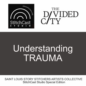 The Divided City I: Understanding Trauma