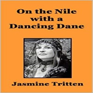 Write On Four Corners- November 18: Jasmine Tritten, On the Nile with a Dancing Dane