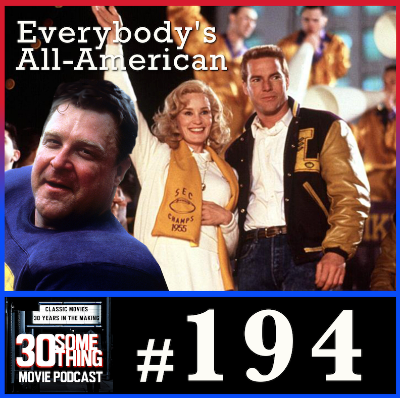 """Episode #194: """"The Ghost With the Most""""   Everybody's All-American (1988)"""